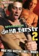 Damn Thirsty 2 DVD - Front
