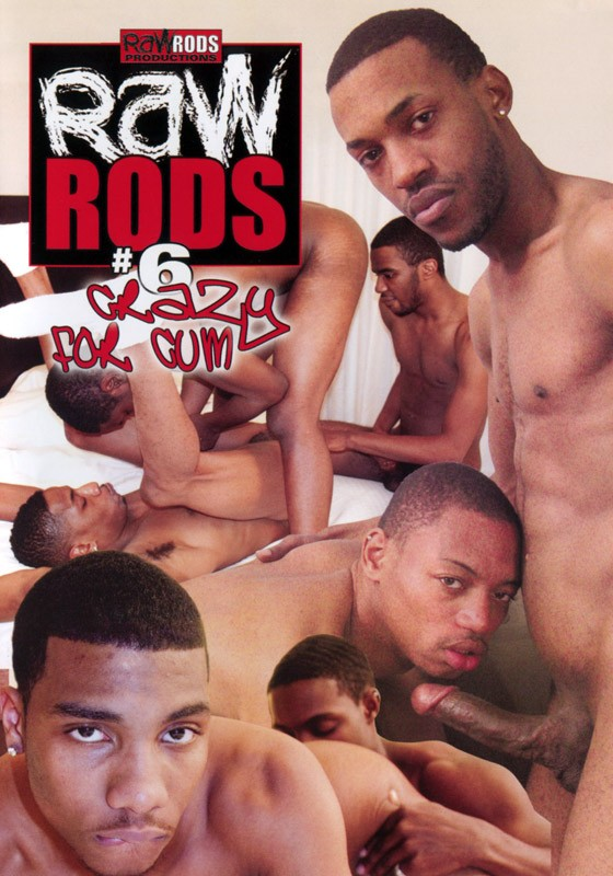 Raw Rods 6: Crazy For Cum DVD - Front