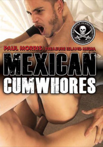 Mexican Cum Whores DVD (S)