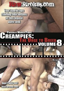 Creampies: The Urge To Breed volume 8 DVD