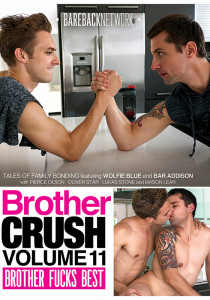 Brother Crush 11: Brother Fucks Best DVD (S)