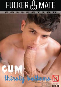 Cum Thirsty Bottoms DVD