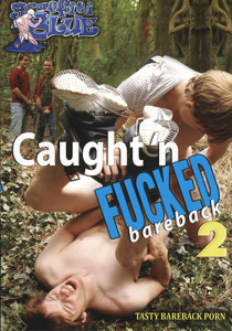 Caught 'n Fucked Bareback 2 DVDR (NC)