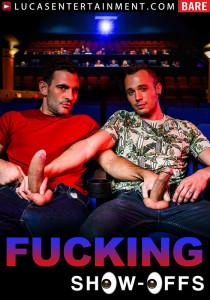 Fucking Show-Offs DVD
